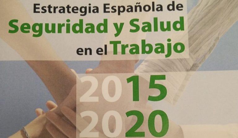 Estrategia Española de seguridad y salud en el trabajo 2015 - 2020